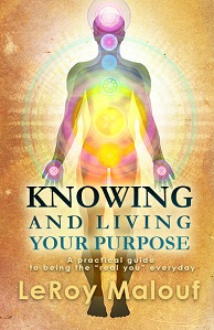 knowing-living-your-purpose-leroy-maluf